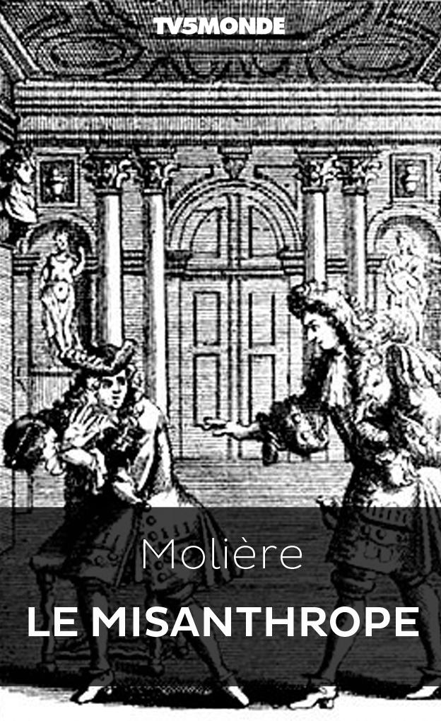 Le Misanthrope - Bibliothèque NUMERIQUE TV5MONDE